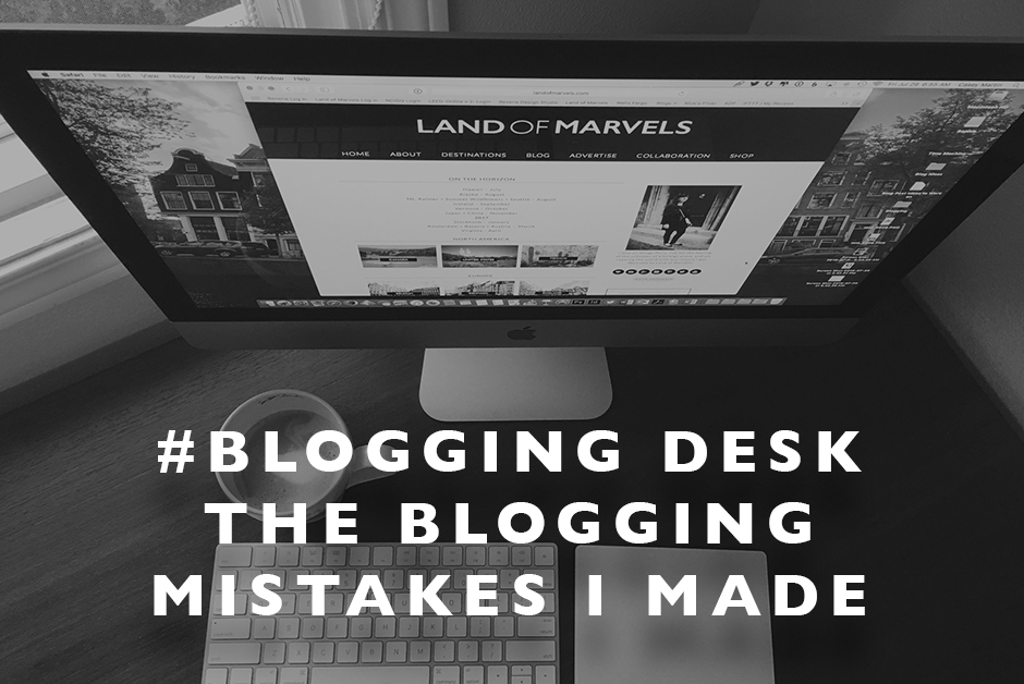 blogging mistakes I made