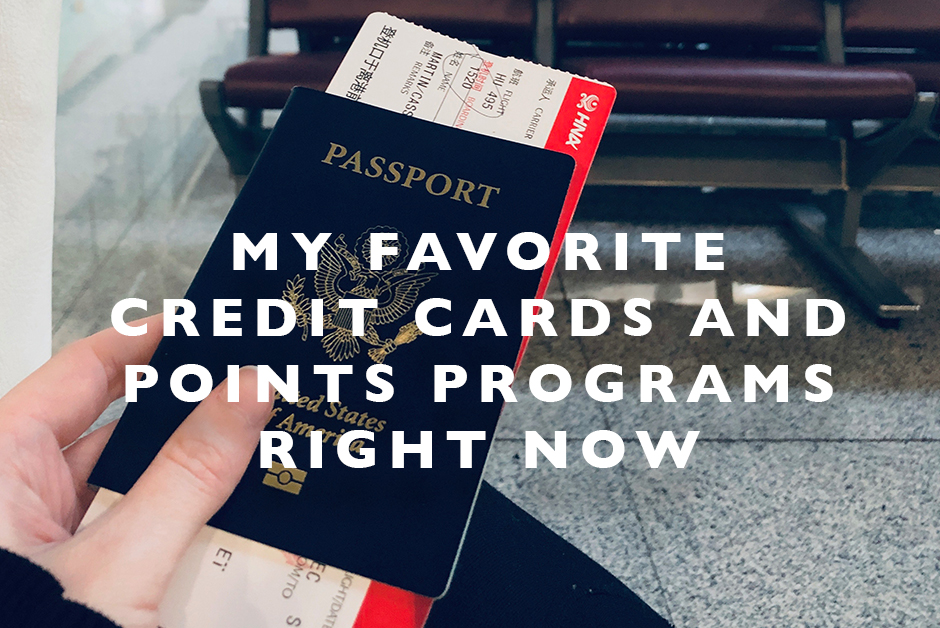 favorite credit cards and points right now