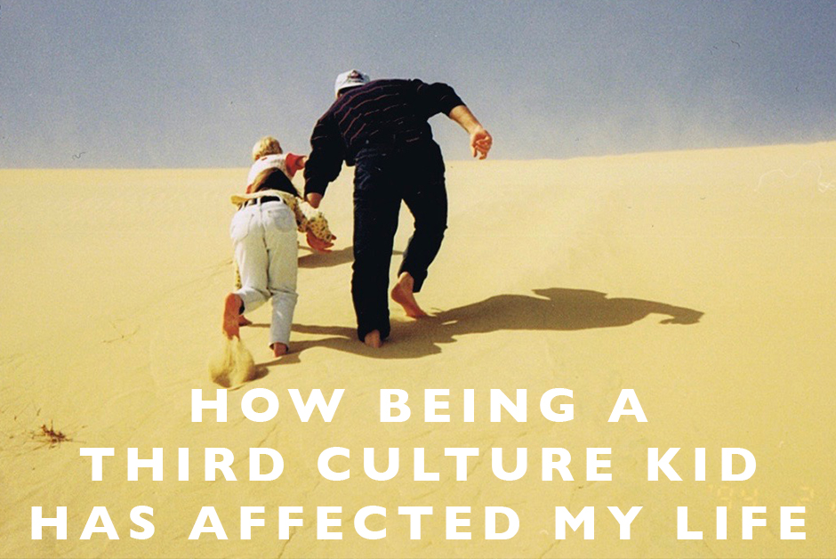 how being a third culture kid has affected my life