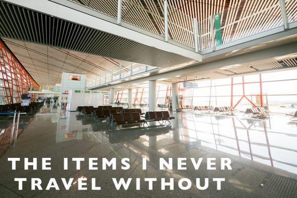 the items I never travel without