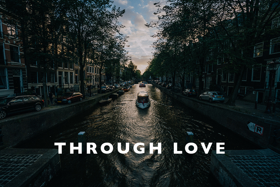 through love