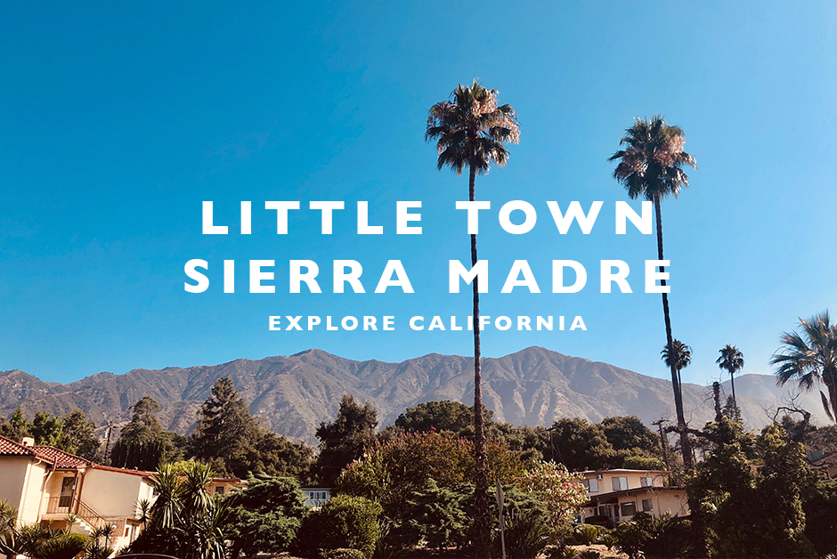 Sierra madre explore california