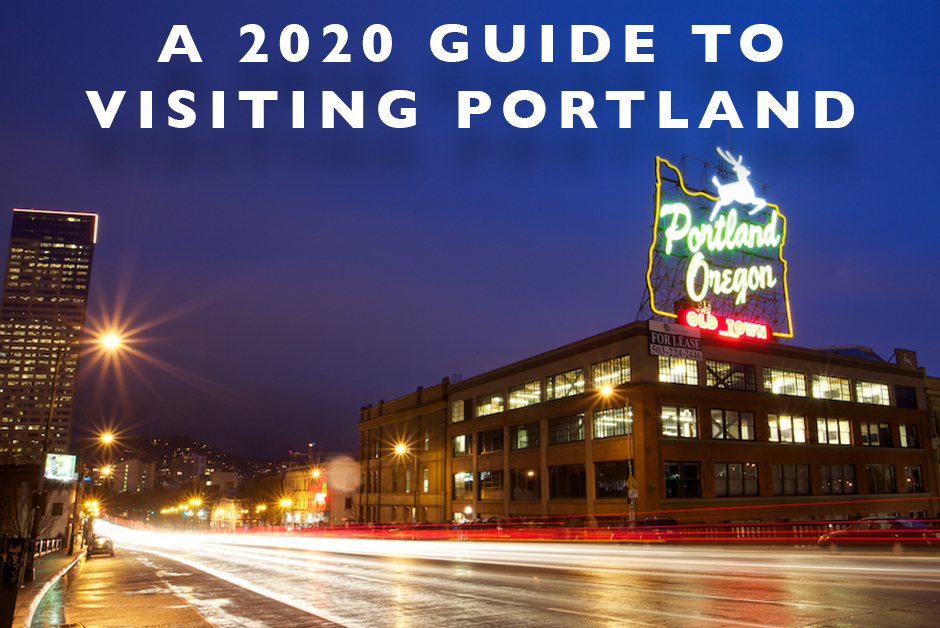 2020 guide to visiting portland