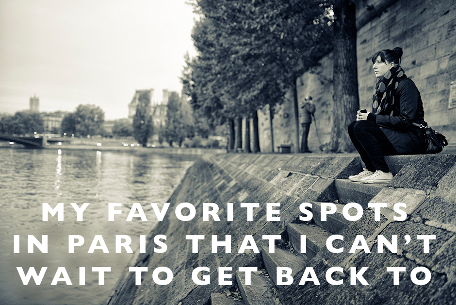 favorite spots in Paris