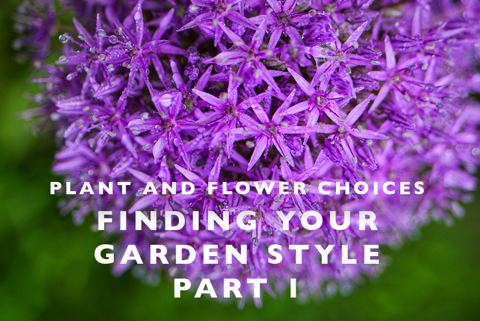 finding your garden style flowers