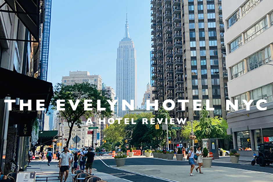 the Evelyn hotel NYC review