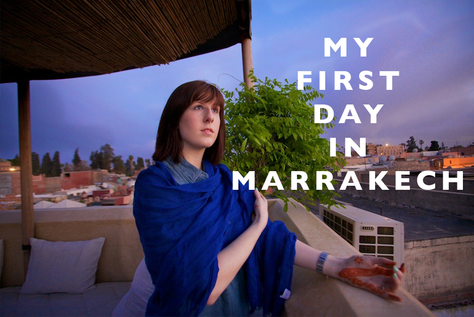 my first day in marrakech