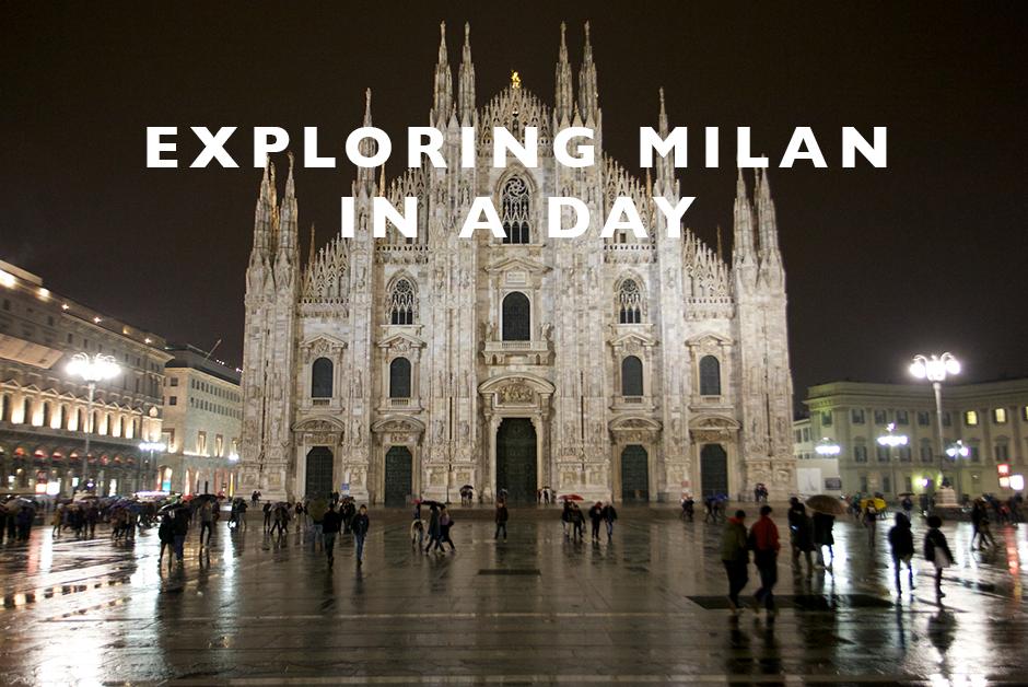 exploring milan in a day