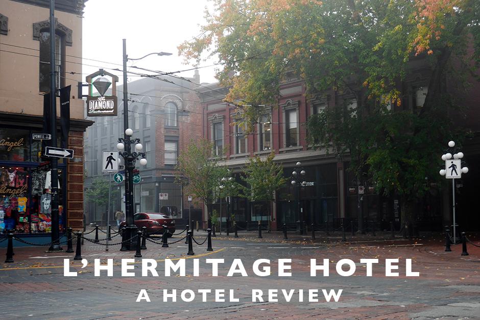 l'hermitage hotel Vancouver bc