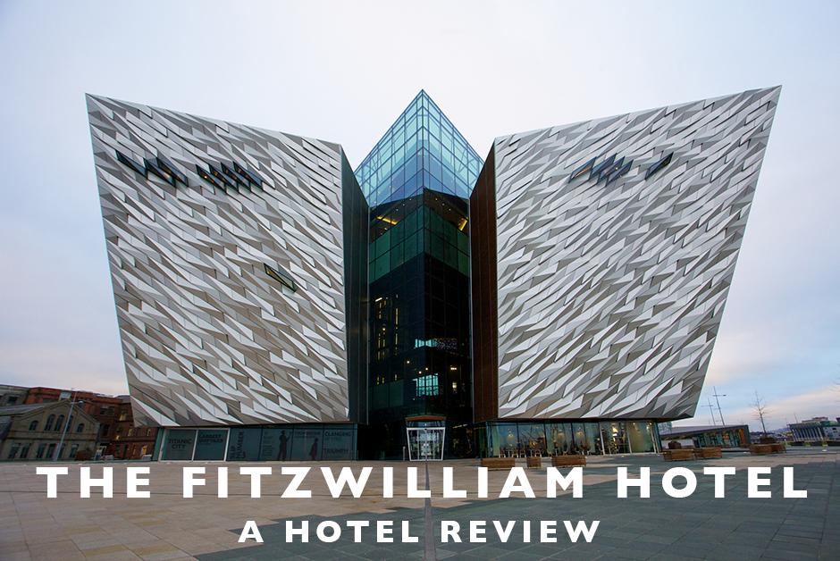 fitzwilliam hotel Belfast hotel review