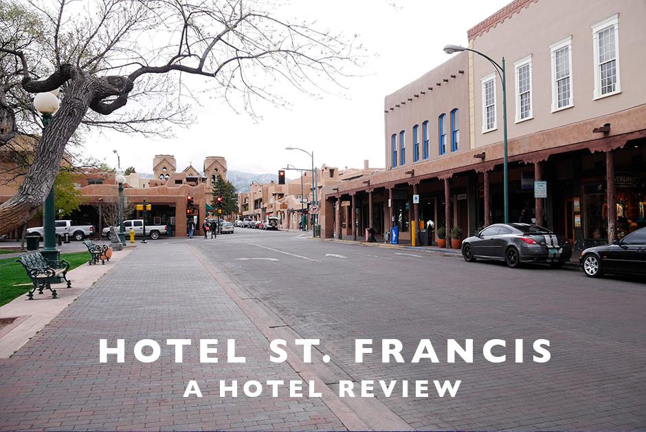 hotel st. francis Santa Fe New Mexico hotel review