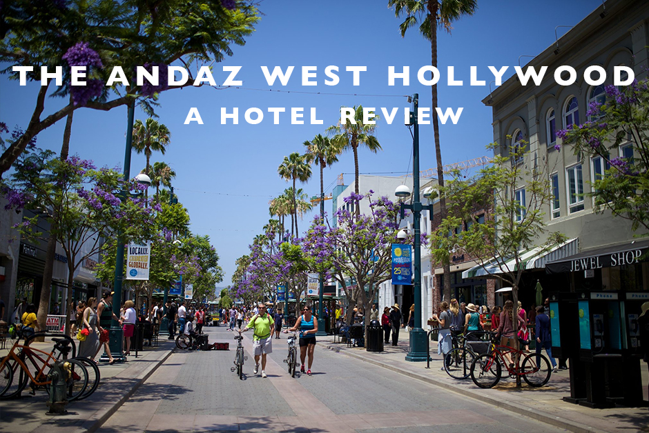 andaz west hollywood hotel review la
