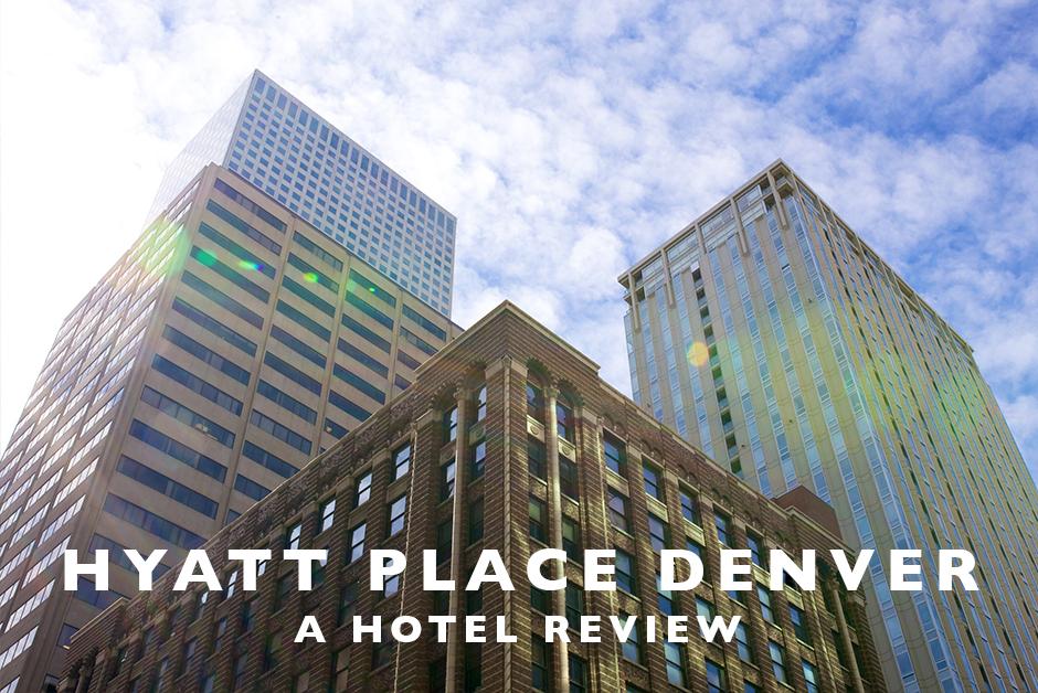 hyatt place denver hotel review