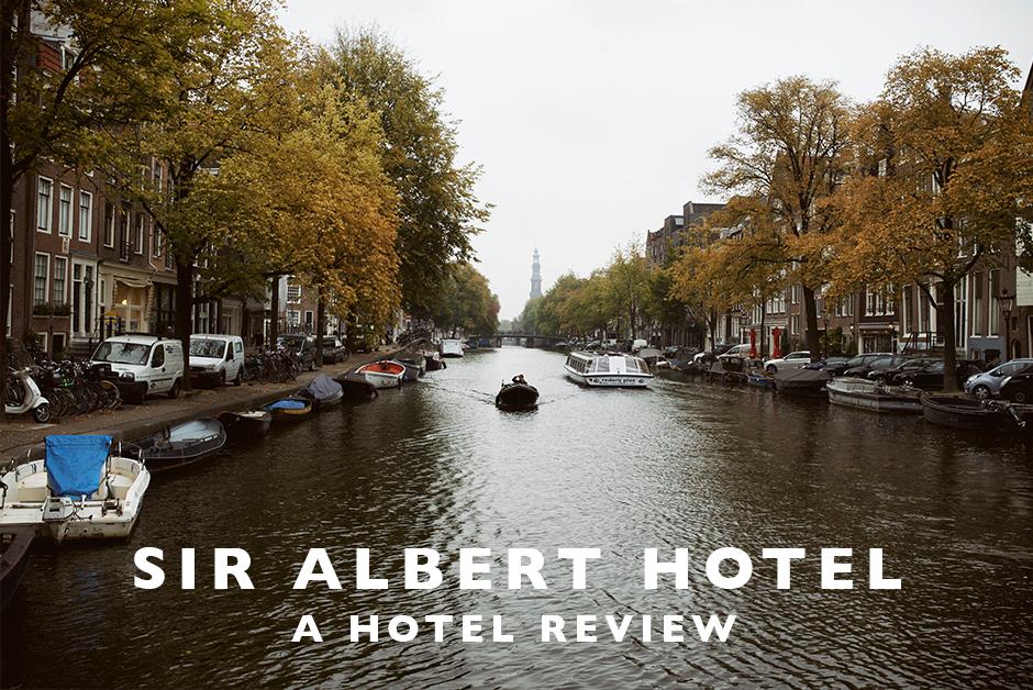 sir Albert hotel Amsterdam hotel review