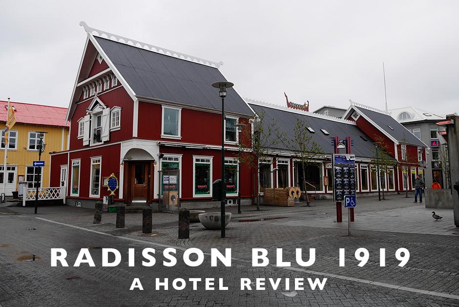 radisson blu 1919 hotel review Reykjavik Iceland