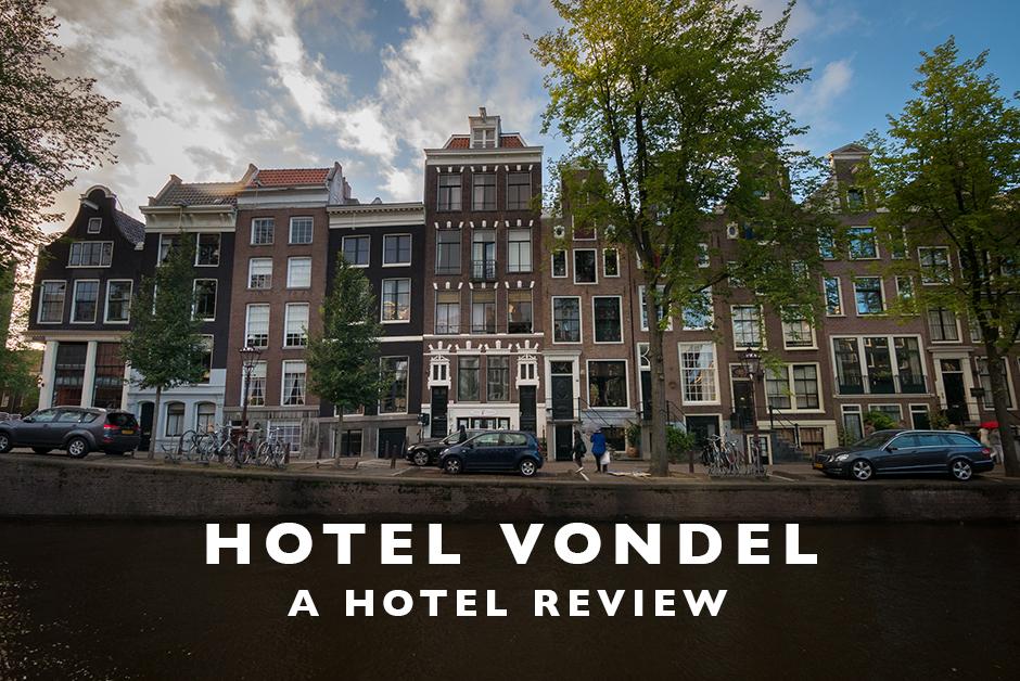 hotel vondel Amsterdam hotel review
