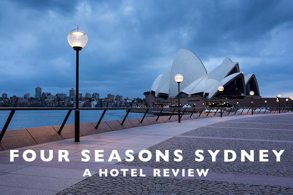 four seasons Sydney hotel review