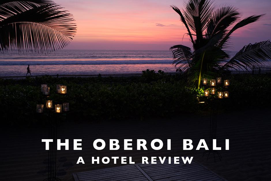 Oberoi Bali hotel review Indonesia