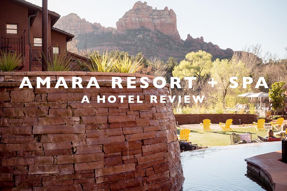 Amara resort sedona hotel review Arizona