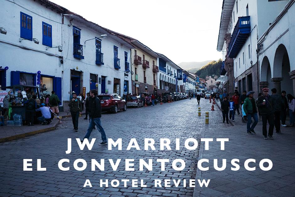 jw marriott el convento cusco review