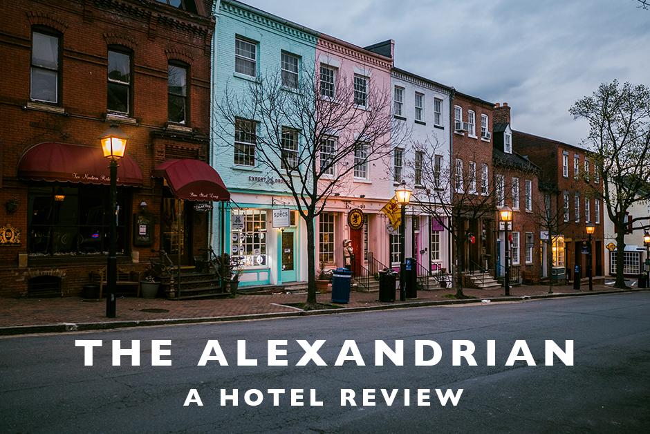 The Alexandrian hotel review Alexandria Virginia