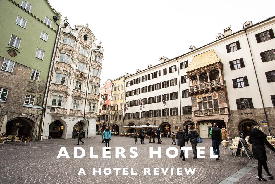 adlers hotel Innsbruck Austria review