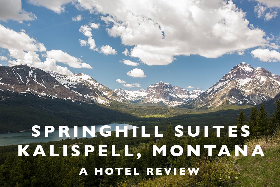 Springhill Suites kalispell hotel review glacier national park