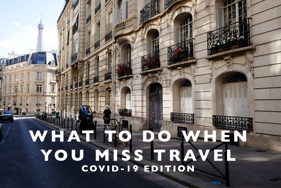 what to do when you miss travel covid
