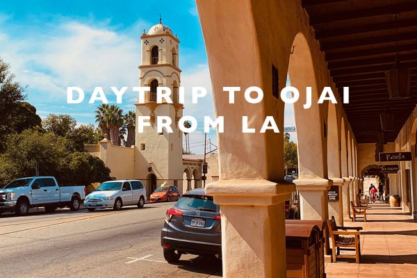 daytrip to ojai from la