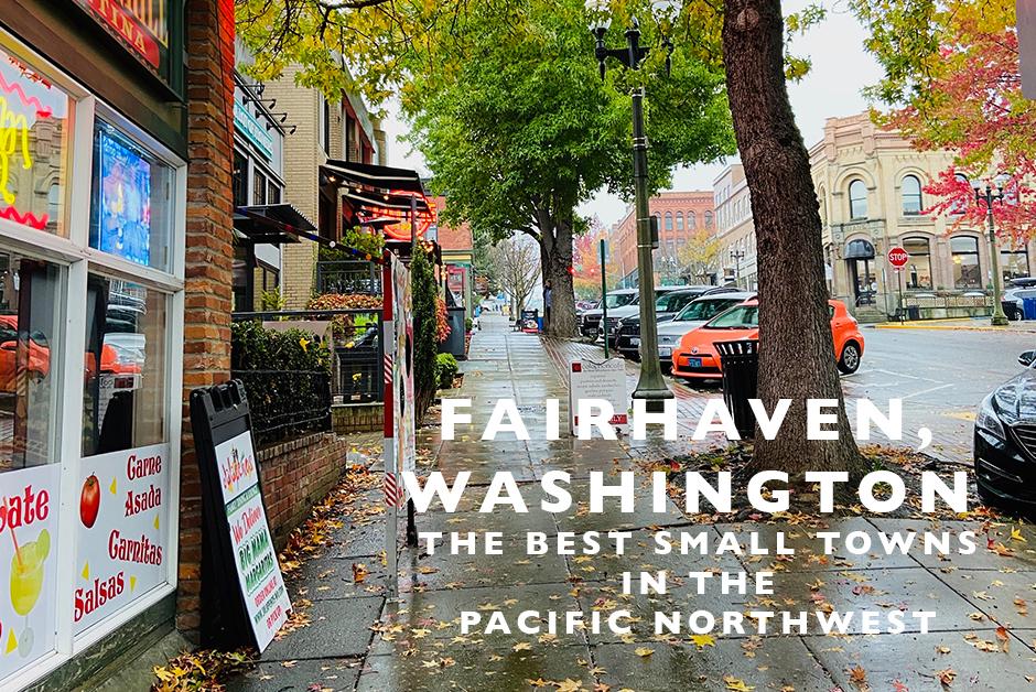 exploring Fairhaven Washington