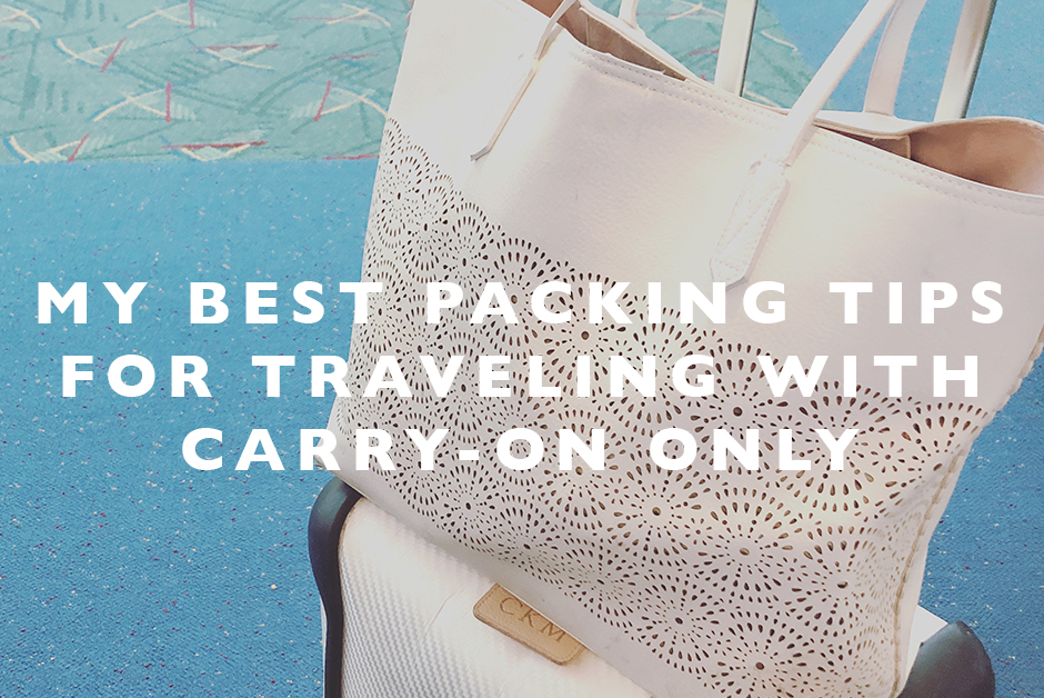 best packing tips for traveling with carry on luggage