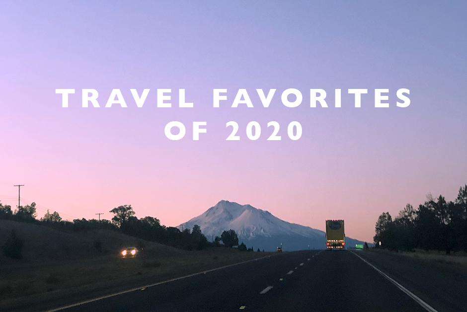 travel favorites of 2020