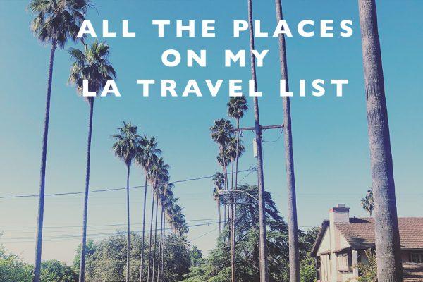 places on my LA travel list