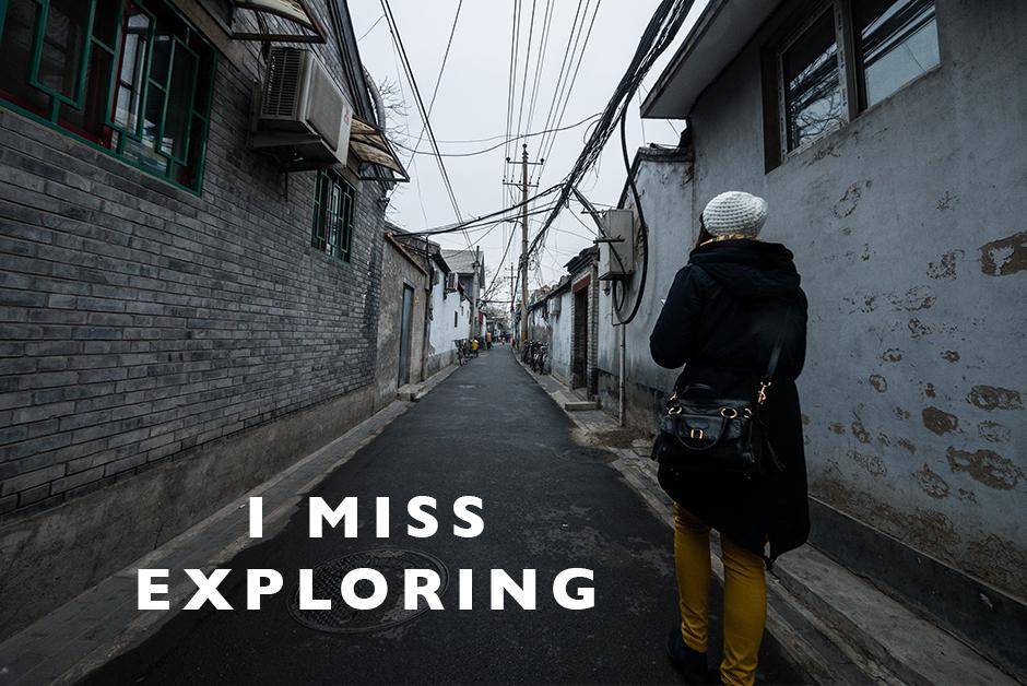 i miss exploring