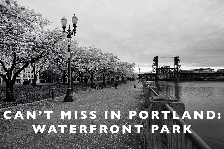 can't miss in portland waterfront park
