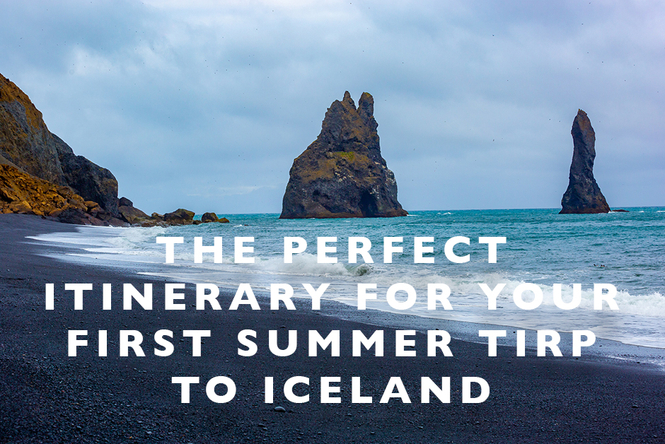 pefect itinerary for your first summer trip to iceland